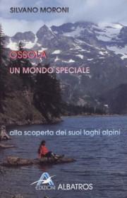 Ossola, un mondo speciale