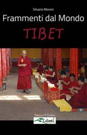 Frammenti dal Mondo - Tibet